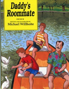 Daddy's Roommage written by Michael Willhoite, 1990